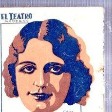 Libros antiguos: EL TEATRO MODERNO, OCHAVOS DE NUEVO CUÑO, PRENSA MODERNA, MADRID, AÑO VIII, 1932, Nº 344. Lote 34134308