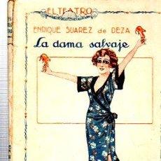 Libros antiguos: EL TEATRO MODERNO, LA DAMA SALVAJE, PRENSA MODERNA, MADRID, AÑO II, 1925, Nº 18. Lote 34134313