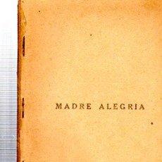 Libros antiguos: LA FARSA, MADRE ALEGRÍA, AÑO VIII, 1934 Nº 353. Lote 34134361