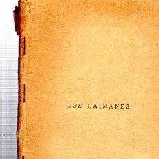 Libros antiguos: LA FARSA, LOS CAIMANES, AÑO IX, 1935 Nº 394. Lote 34134366