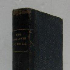 Libros antiguos: OBRAS DRAMATICAS DE DON LUIS DE EGUILAZ - AÑO 1864. Lote 34141542