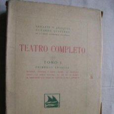 Libros antiguos: TEATRO COMPLETO. TOMO I. ÁLVAREZ QUINTERO, SERAFÍN Y JOAQUÍN. 1923. Lote 34164817