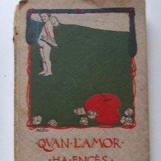 Libros antiguos: QUAN L´AMOR HA ENCES LA FLAMA,- COMEDIA D´AVELI ARTIS Y BALAGUER AÑO 1909. Lote 34782284