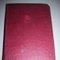 Libros antiguos: ÁLVAREZ QUINTERO, SERAFÍN - TEATRO COMPLETO. TOMO XII : COMEDIAS Y DRAMAS. Lote 34968926