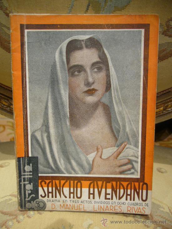 Libros antiguos: SANCHO AVENDAÑO DE MANUEL LINARES RIVAS. LA FARSA Nº 305. 1.933. - Foto 1 - 35099722