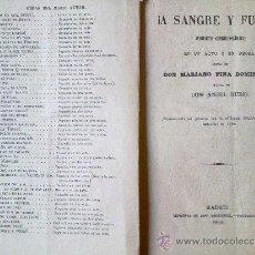 Libros antiguos: LIBRO ADMINISTRACION LIRICO -DRAMATICA ¡A SANGRE Y FUEGO! JUGUETE COMICO LIRICO.AÑO 1880 MADRID EN U. Lote 35451516