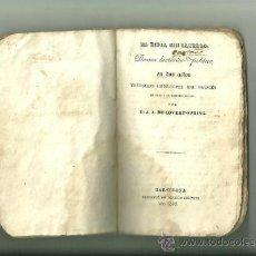 Libros antiguos: 189.- EL ESPIA SIN SABERLO-DRAMA HISTORICO POLITICO ORIGINAL DE D.J.A.DE COVERT-SPRING. Lote 35546927