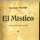 Libros antiguos: SANTIAGO RUSIÑOL : EL MÍSTICO (1913). Lote 35637791