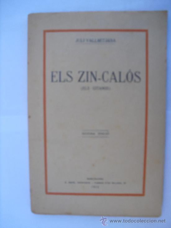 ELS ZIN-CALÓS (ELS GITANS). VALLMITJANA, JULI (Libros antiguos (hasta 1936), raros y curiosos - Literatura - Teatro)
