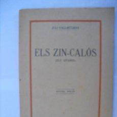Libros antiguos: ELS ZIN-CALÓS (ELS GITANS). VALLMITJANA, JULI. Lote 35795887