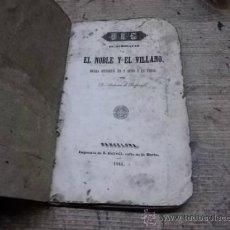 Libros antiguos: 1522.- ALMOGAVARS-URG EL ALMOGAVAR O EL NOBLE Y EL VILLANO-DRAMA HISTORICO EN 3 ACTOS Y EN VERSO . Lote 35881135