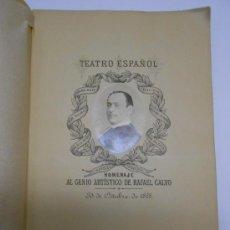 Libros antiguos: TEATRO ESPAÑOL: HOMENAJE AL GENIO DE RAFAEL CALVO.AÑO 1888. 128PP. FOTOGRAFIA DEL ACTOR EN PORTADA. Lote 35881954