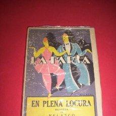 Libros antiguos: BORRÁS, TOMÁS. EN PLENA LOCURA : REVISTA EN VEINTIÚN CUADROS. Lote 35976403