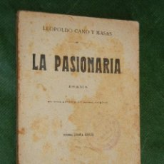 Libros antiguos: LA PASIONARIA, DE LEOPOLDO CANO Y MASAS 1910. Lote 37160204