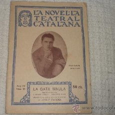 Libros antiguos: LA NOVELA TEATRAL CATALANA Nº 60 LA GATA MAULA JOSEP PARERA. Lote 37232891