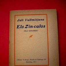 Libros antiguos: ELS ZIN-CALÓS - (ELS GITANOS) - JULI VALLMITJANA - 1911. Lote 37693402