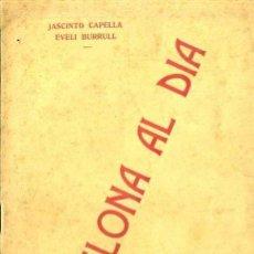 Libros antiguos: CAPELLA / BURRULL : BARCELONA AL DIA (1904) TEATRE CATALÀ. Lote 37864790