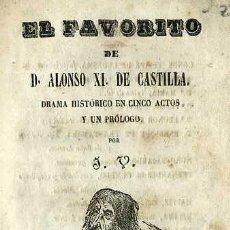 Libros antiguos: EL FAVORITO DE DON ALONSO XI DE CASTILLA (1855) . Lote 37868134