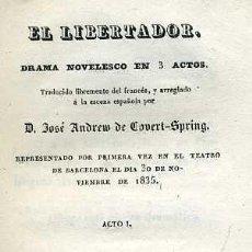 Libros antiguos: JOSÉ ANDREW DE COVERT SPRING : EL LIBERTADOR (1835) . Lote 37868178
