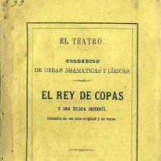 Libros antiguos: FERNANDO GUERRA : EL REY DE COPAS (1866). Lote 37868808