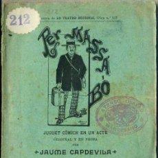 Libros antiguos: JAUME CAPDEVILA : PER MASSA BÓ (1898) TEATRE CATALÀ. Lote 37868935