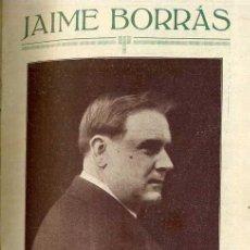 Libros antiguos: JAIME BORRÁS (C. 1920) MUY ILUSTRADO. AUTÓGRAFO DE ENRIQUE BORRÁS. Lote 38195040