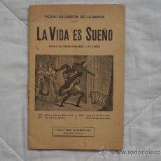 Libros antiguos: LA VIDA ES SUEÑO PEDRO CALDERON DE LA BARCA TEATRO MUNDIAL. Lote 38107597
