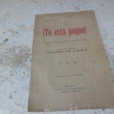 Livres anciens: LIBRO TO ESTA PAGAO! PEPE ANGELES VALENCIA 1918 L-4156. Lote 38325728