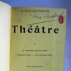 Libros antiguos: MAURICE MAETERLINCK THEATRE 3 TOMOS 1911-1912. Lote 38391898