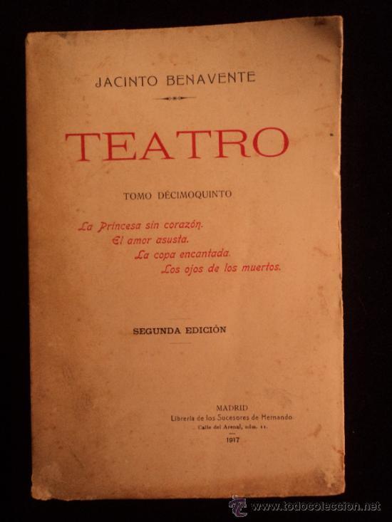 Libros antiguos: TEATRO. JACINTO BENAVENTE. 7 TOMOS. LIBRERIA SUCESORES DE HERNANDO. 1917 - Foto 2 - 38460087