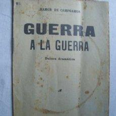 Libros antiguos: GUERRA A LA GUERRA. DE CAMPOAMOR, RAMÓN. 1914. Lote 38977153