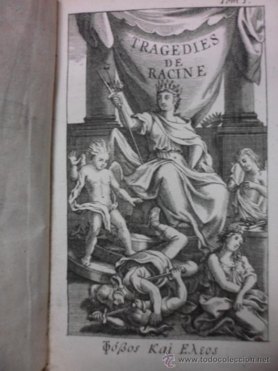 Libros antiguos: Ouvres de Racine (Tomos I y II ). Obra completa. 1728, Jean Racine, Contienen 2 Frontispicios y 13 g - Foto 4 - 39219270