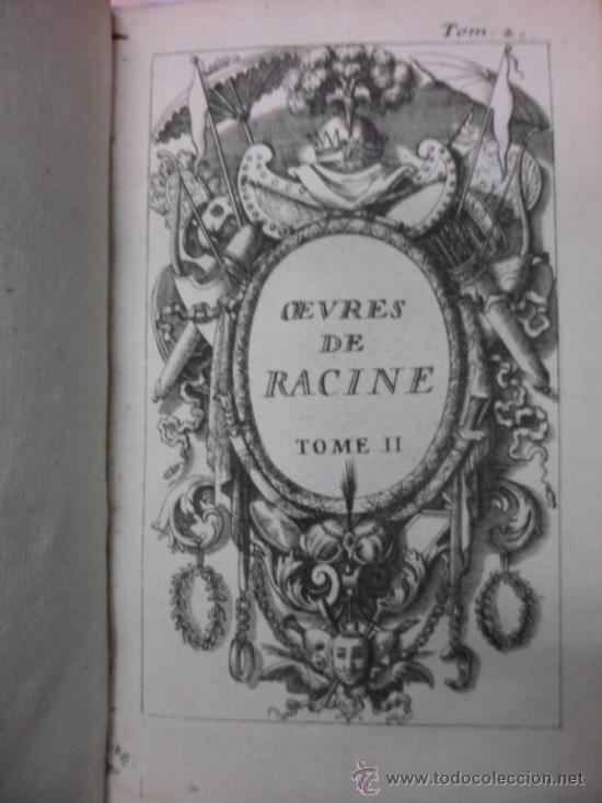 Libros antiguos: Ouvres de Racine (Tomos I y II ). Obra completa. 1728, Jean Racine, Contienen 2 Frontispicios y 13 g - Foto 14 - 39219270