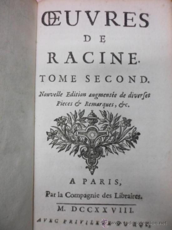 Libros antiguos: Ouvres de Racine (Tomos I y II ). Obra completa. 1728, Jean Racine, Contienen 2 Frontispicios y 13 g - Foto 15 - 39219270