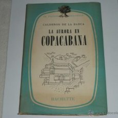 Libros antiguos: LA AURORA EN COPACABANA. Lote 39884494