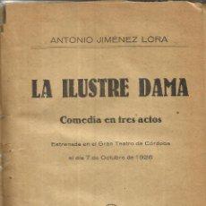 Libros antiguos: LA ILUSTRE DAMA. ANTONIO JIMÉNEZ LORA. SOCIEDAD DE AUTORES ESPAÑOLES. MADRID. 1926. Lote 39951894