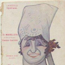 Libros antiguos: LA NOVELA TEATRAL Nº 90. LA MARSELLESA DE RAMOS CARRIÓN.. AÑO 1918.. Lote 178854347