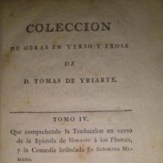 Libros antiguos: 1787 - TOMAS DE YRIARTE - EPISTOLA A LOS PISONES - EL SEÑORITO MIMADO. Lote 40019318