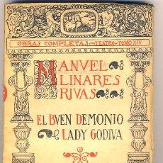 Libros antiguos: EL BUEN DEMONIO. LADY GODINA. MANUEL LINARES RIVAS.. Lote 40053443