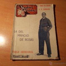 Libros antiguos: LA DEL MANOJO DE ROSAS. Lote 40374404