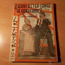 Libros antiguos: ¿SERÍA USTED CAPAZ DE QUERERME?. Lote 40374485