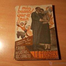 Libros antiguos: MAS BUENO QUE EL PAN. Lote 40374599