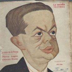 Libros antiguos: LA NOVELA TEATRAL, AÑO VI, Nº 243, 1921, LA CASA DE LA TROYA, PEREZ LUGIN Y LINARES RIVAS. Lote 50612757