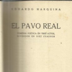 Libros antiguos: EL PAVO REAL. EDUARDO MARQUINA. EDITORIAL REUS. MADRID. 1922. Lote 40501394