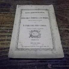 Libros antiguos: 563.-MALAGA-HONRADO Y CRIMINAL A UN TIEMPO-COMEDIA DE PABLO DEL PINO Y MORA. Lote 40885622