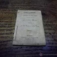 Libros antiguos: 563.- VENTURA DE LA VEGA-LAS CAPAS COMEDIA EN DOS ACTOS-SCRIBE. Lote 40886461