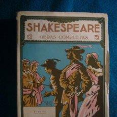Libros antiguos: SHAKESPEARE: - LA FIERA DOMADA. LA DUODECIMA NOCHE. MUCHO RUIDO PARA NADA - (PROMETEO, 1920). Lote 40980843