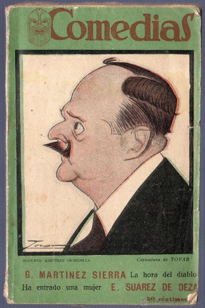 COMEDIAS. LA HORA DEL DIABLO. HA ENTRADO UNA MUJER. G. MARTINEZ SIERRA. EDITORIAL SIGLO XX. MADRID. (Libros antiguos (hasta 1936), raros y curiosos - Literatura - Teatro)