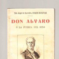 Libros antiguos: ANGEL DE SAAVEDRA DON ALVARO Ó LA FUERZA DEL SINO LA NOVELA ILUSTRADA MADRID . Lote 41203753