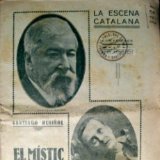 Libros antiguos: LA ESCENA CATALANA. NÚM. 366. SANTIAGO RUSIÑOL. EL MÍSTIC. 1932. Lote 41369867